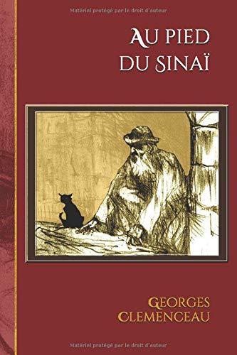 Au pied du Sinaï: Edition illustrée - 11 dessins de Toulouse-Lautrec