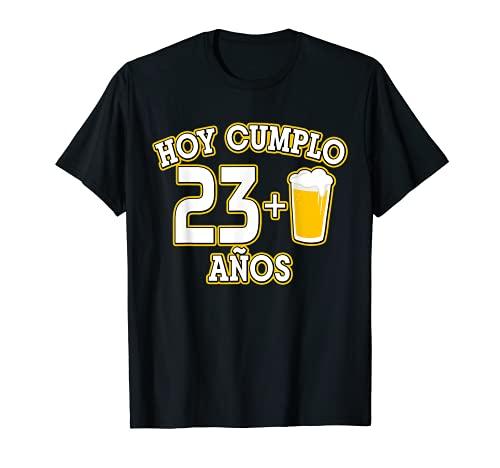 24 Años Hoy Cumplo 23+1 caña Camiseta