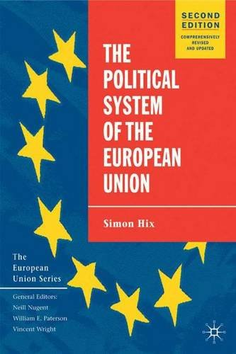 The Political System of the European Union, 2nd Edition (The European Union Series)