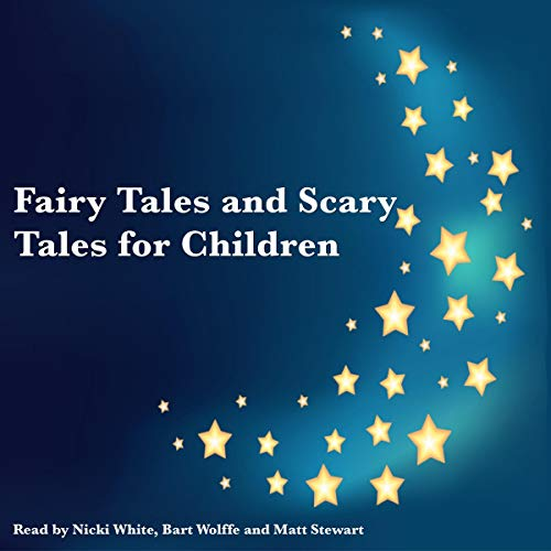 Page de couverture de Fairy Tales and Scary Tales for Children
