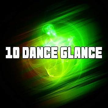 10 Dance Glance