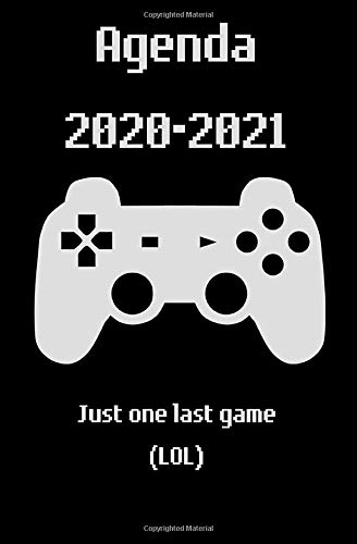 Agenda 2020-2021 : Just one laste game (LOL): Planner for organization or school   Gaming theme   Pocket size with daily detail (2 pages = 1 week)   Size : 5.25 x 8 inches