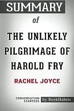 Summary of The Unlikely Pilgrimage of Harold Fry by Rachel Joyce   Conversation Starters