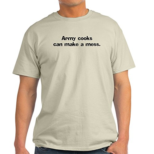 CafePress Army Cooks Can Make Ash Grey T-Shirt 100% Cotton T-Shirt