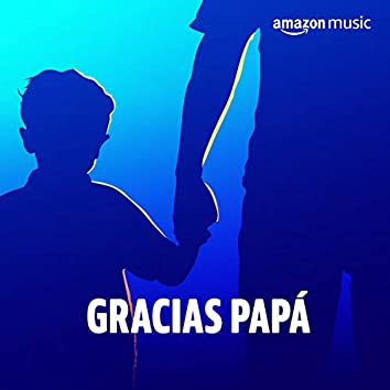 Gracias Papá