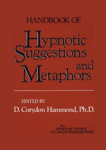 Handbook of Hypnotic Suggestions and Metaphors (English Edition)