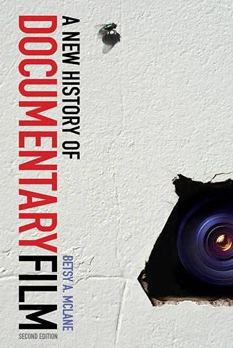 Compare Textbook Prices for A New History of Documentary Film: Second Edition 2 Edition ISBN 9781441124579 by McLane, Betsy A.