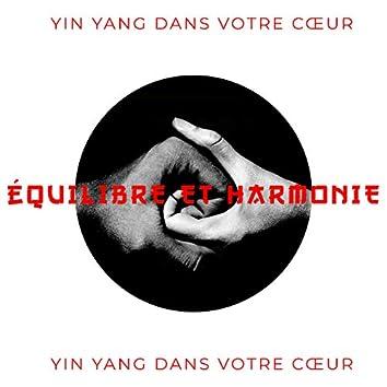 Équilibre et harmonie Yin Yang dans votre cœur: Musique d'ambiance chinoise, Méditation bouddhiste