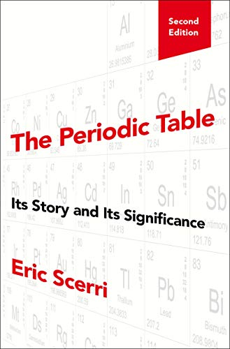 The Periodic Table: Its Story and Its Significance (English Edition)