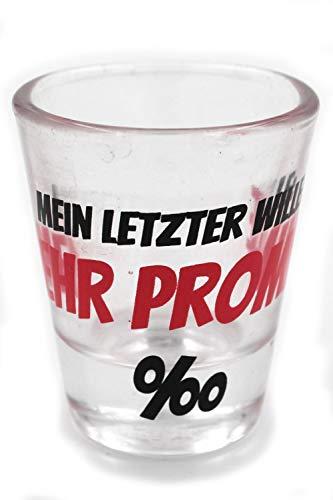 Schnaps-Glas Mein letzter Wille Mehr Promille MOTIV-AUSWAHL 2cl 6x5cm Trink-Sprüche Stamper Shots Pinnchen