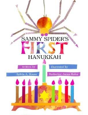 Sammy Spider's First Hanukkah [SAMMY SPIDERS 1ST HANUKKAH]
