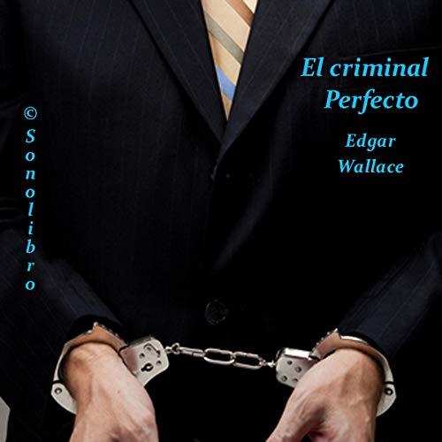 El criminal Perfecto [The Perfect Crime] cover art