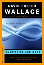 [(Everything and More )] [Author: David Foster Wallace] [Dec-2004]