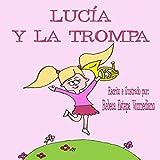 Lucía y la trompa
