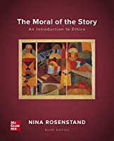 Looseleaf for the Moral of the Story: An Introduction to Ethics