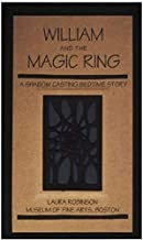 William and the Magic Ring A Shadow Casting Bedtime Story