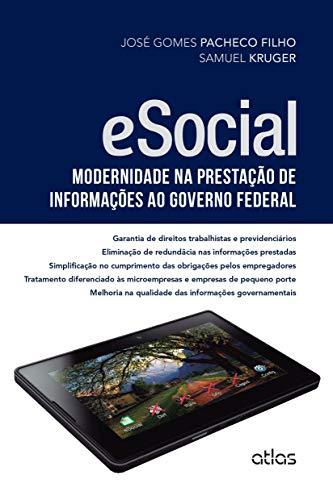 Esocial: Modernidade Na Prestação De Informações Ao Governo Federal