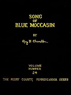 Song of Blue Moccasin (Perry County, Pennsylvania Frontier Series)