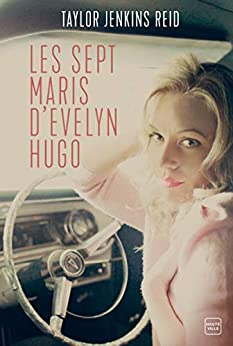 Les sept maris d'Evelyn Hugo (French Edition) by [Taylor Jenkins Reid, Nathalie Guillaume]