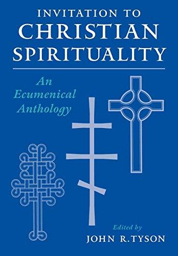 Invitation to Christian Spirituality: An Ecumenical...