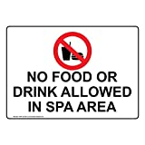 No Food Or Drink Allowed in Spa Area Sign, 14x10 in. Plastic for Recreation by ComplianceSigns
