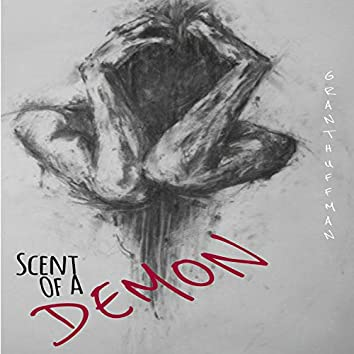 Scent of A Demon