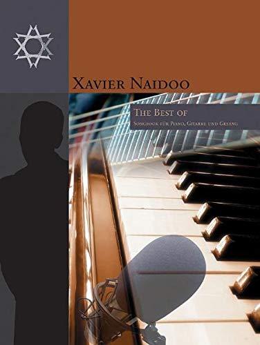 Xavier Naidoo: The Best Of. Songbook für Piano, Gitarre und Gesang