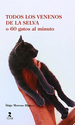 Todos los venenos de la selva o 60 gatos al minuto (Fuera de colección)
