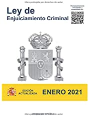 LEY DE ENJUICIAMIENTO CRIMINAL: Edición actualizada Enero 2021