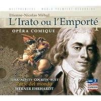 Mehul - L'Irato ou l'Emporte / Turk, Auvity, Courtin, Buet, Hempel, Poplutz, Ehrhardt [World Premiere Recording] by Etienne-Nicolas Mehul (2008-04-08)