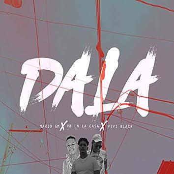 Dala (feat. Vivi Black & R8 Enla Casa)