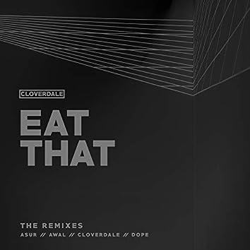 Eat That - The Remixes