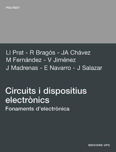 Circuits i dispositius electrònics. Fonaments d¿electrònica: 69 (Politext)