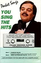 You Sing The Hits: Italian Wedding Songs (Karaoke Audio Cassette) (Lyrics Included)