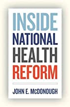 [ { { Inside National Health Reform } } ] By McDonough, John E.( Author ) on Sep-12-2011 [ Hardcover ]
