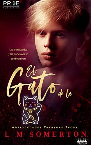 El Gato de la Suerte de L.M. Somerton