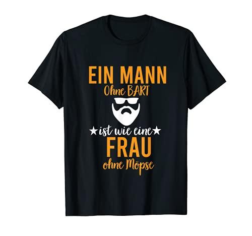 La barba lleva 'Un hombre sin barba es como una mujer sin carlina' Camiseta