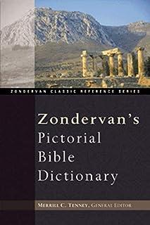 Zondervan`s Pictorial Bible Dictionary
