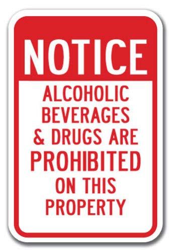 Odeletqweenry Metal Sign, Tin Sign, Kennisgeving Alcoholische dranken en drugs verboden op dit eigenschappenbord 12