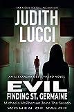 Evil: Finding St. Germaine: The Alexandra Destephano Psychological Medical Thriller Novels