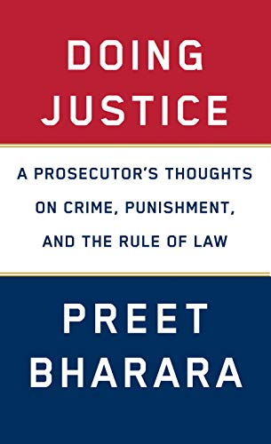 Image of Doing Justice: A Prosecutor's Thoughts on Crime, Punishment, and the Rule of Law