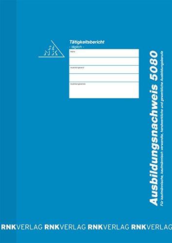 RNK - VERLAG  5080 Ausbildungsnachweis für tägliche Eintragung/Heft, DIN A4, 28 Blatt