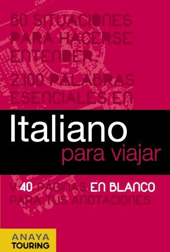Italiano para viajar (Frase-Libro Y Diccionario De Viaje)