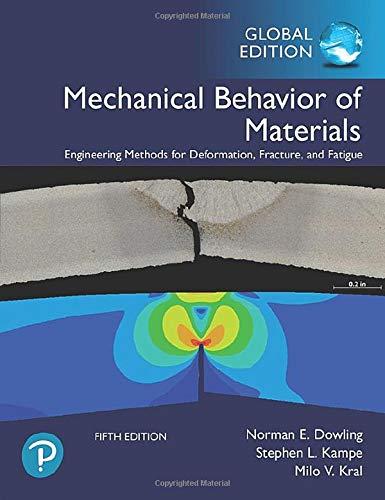 Mechanical Behavior of Materials, Global Edition