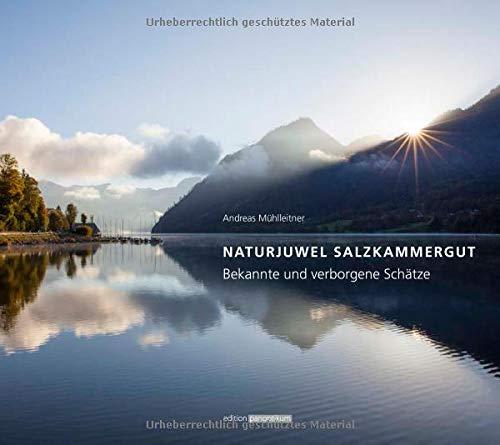 Naturjuwel Salzkammergut: Bekannte und verborgene Schätze