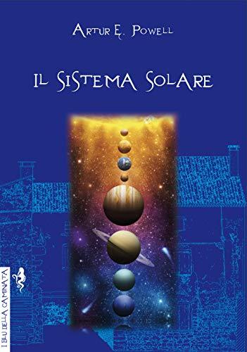 Il sistema solare. Ediz. integrale