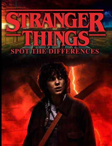 Stranger Things Spot The Difference: Great Stranger Things Activity Spot-the-Differences Books For Adults, Teenagers Perfect Gift Birthday Or Holidays