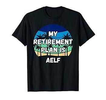 Aelf Crypto My Retirement Plan is Aelf T-Shirt