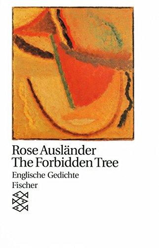 The Forbidden Tree: Englische Gedichte (Rose Ausländer, Gesamtwerk in Einzelbänden (Taschenbuchausgabe))