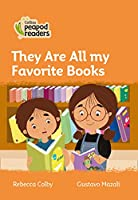 Level 4 – They Are All My Favorite Books (Collins Peapod Readers)